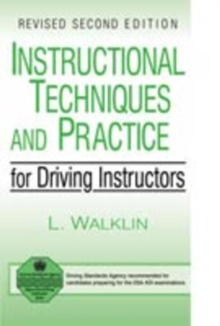 Instructional Techniques and Practice for Driving Instructors, Paperback Book