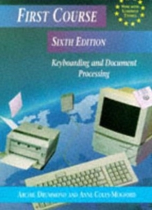 First Course Keyboarding and Document Processing, Paperback Book
