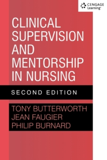 Clinical Supervision and Mentorship in Nursing, Paperback