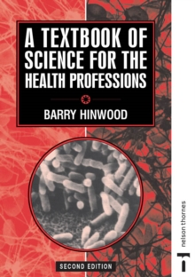 A Textbook of Science for the Health Professions, Paperback