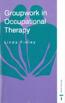 Groupwork in Occupational Therapy, Paperback
