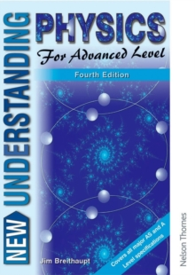 New Understanding Physics for Advanced Level, Paperback