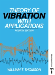 The Theory of Vibration with Applications, Paperback Book