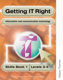 Getting IT Right - ICT Skills Students' Book 1 (levels 3-4), Paperback Book