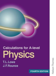 Calculations for A Level Physics, Paperback