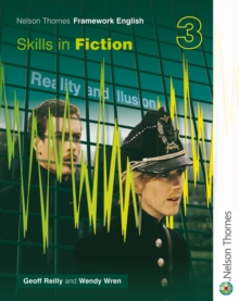 Nelson Thornes Framework English Skills in Fiction 3, Paperback