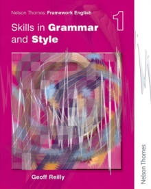 Nelson Thornes Framework English Skills in Grammar and Style - Pupil Book 1 : 1, Paperback Book