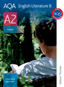 AQA English Literature B A2 : Student's Book, Paperback