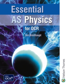 Essential AS Physics for OCR Student Book, Paperback