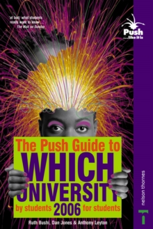 The Push Guide to Which University, Paperback