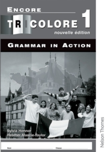 Encore Tricolore Nouvelle 1 Grammar in Action Workbook Pack, Multiple copy pack Book