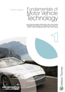 Fundamentals of Motor Vehicle Technology Workbook 1, Paperback