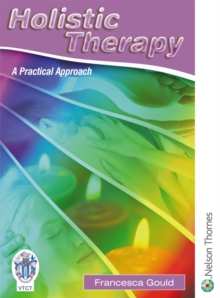 Holistic Therapy : A Practical Approach, Paperback