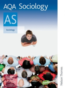 AQA Sociology AS : Exclusively Endorsed by AQA Student's Book, Paperback Book