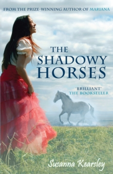 The Shadowy Horses, Paperback