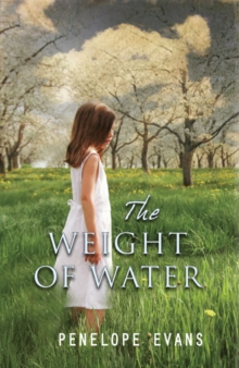 The Weight of Water, Hardback