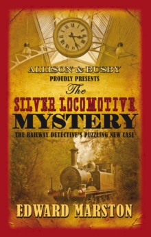 The Silver Locomotive Mystery, Paperback