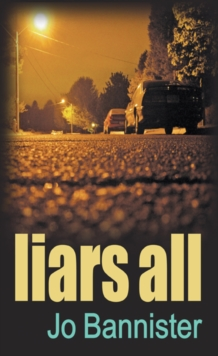 Liars All, Hardback Book