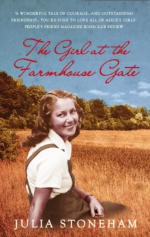 The Girl at the Farmhouse Gate, Paperback