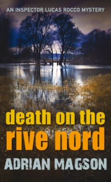Death on the Rive Nord, Hardback