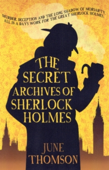 The Secret Archives of Sherlock Holmes, Paperback Book