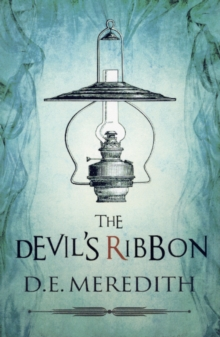 The Devil's Ribbon, Hardback