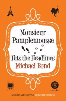 Monsieur Pamplemousse Hits the Headlines, Paperback