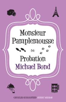 Monsieur Pamplemousse on Probation, Paperback