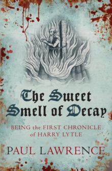 The Sweet Smell of Decay, Paperback