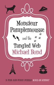 Monsieur Pamplemousse and the Tangled Web, Hardback