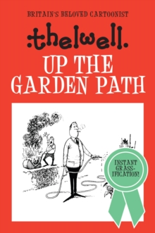 Up the Garden Path, Hardback