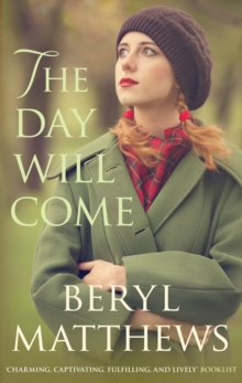 The Day Will Come, Hardback