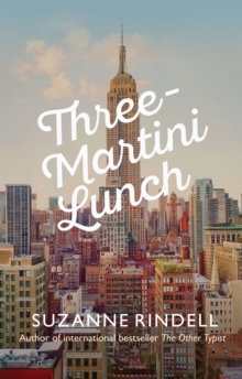 Three-Martini Lunch, Hardback