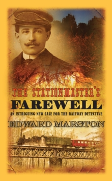 The Stationmaster's Farewell, Hardback Book