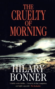 The Cruelty of Morning, Paperback