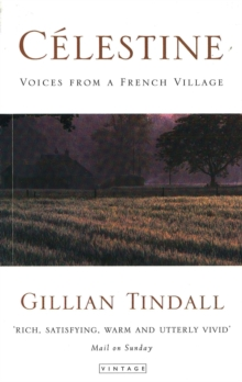 Celestine : Voices from a French Village, Paperback