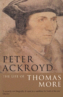 The Life of Thomas More, Paperback