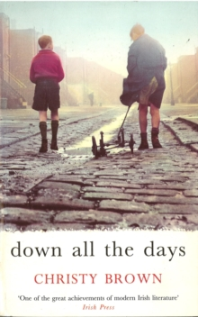 Down All the Days, Paperback Book