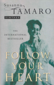 Follow Your Heart, Paperback