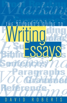 The Students Guide to Writing Essays, Paperback