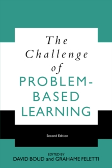 The Challenge of Problem Based Learning, Paperback Book