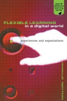 Flexible Learning in a Digital World : Experiences and Expectations, Book