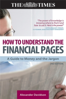 How to Understand the Financial Pages : A Guide to Money and the Jargon, Paperback