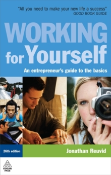Working for Yourself : An Entrepreneur's Guide to the Basics, Paperback