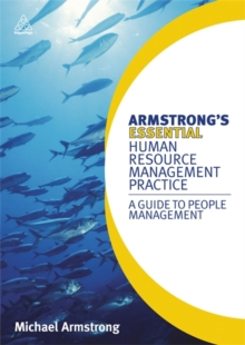 Armstrong's Essential Human Resource Management Practice : A Guide to People Management, Paperback