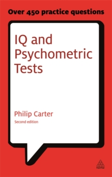 Iq and Psychometric Tests : Assess Your Personality, Aptitude and Intelligence, Paperback