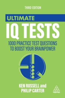 Ultimate IQ Tests : 1000 Practice Test Questions to Boost Your Brain Power, Paperback
