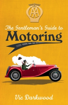 The Gentleman's Guide to Motoring, Paperback