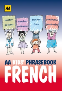 AA Phrasebook for Kids: French, Paperback Book