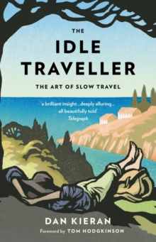 The Idle Traveller, Paperback Book